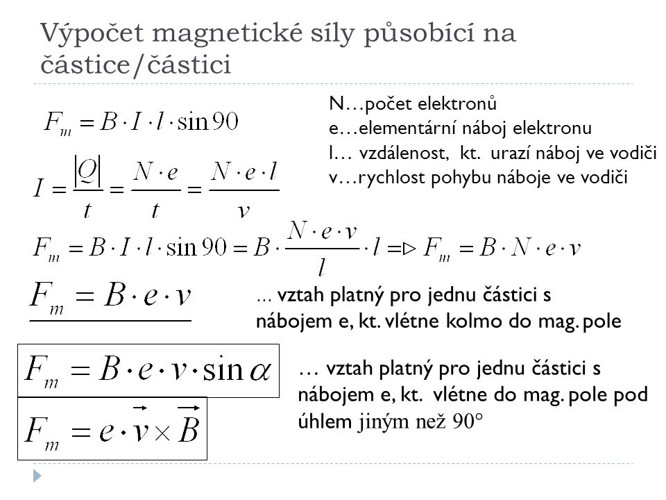 Výpočet magnetické síly působící na částice/částici