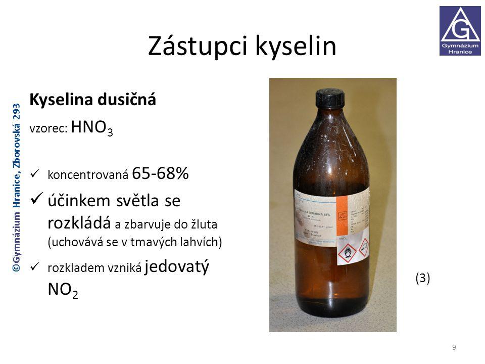 Zástupci kyselin Kyselina dusičná