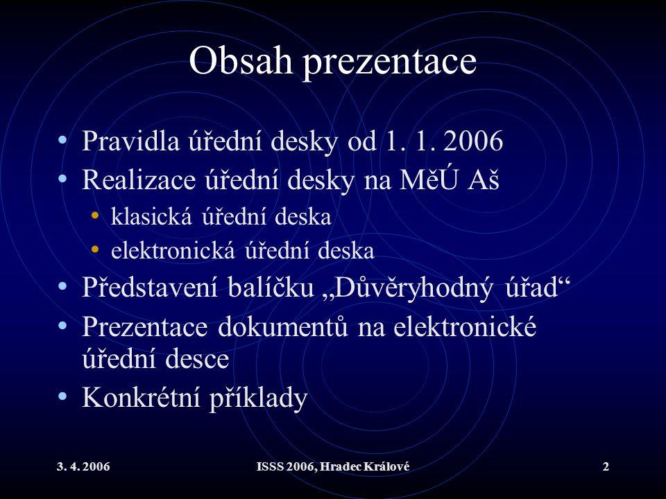 Obsah prezentace Pravidla úřední desky od 1. 1. 2006