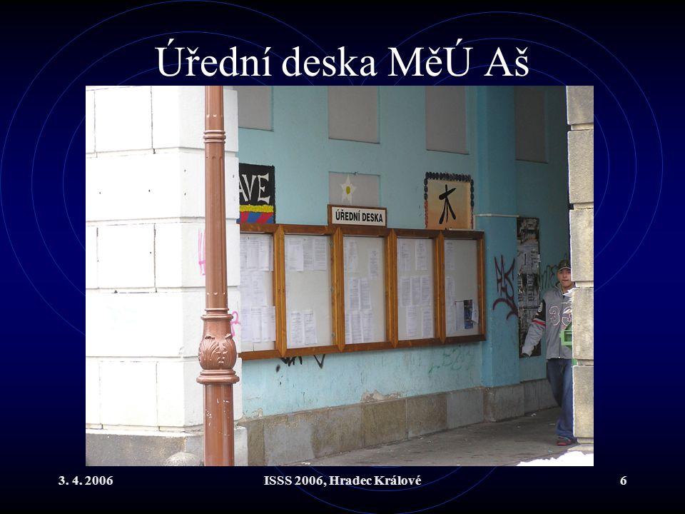 Úřední deska MěÚ Aš 3. 4. 2006 ISSS 2006, Hradec Králové