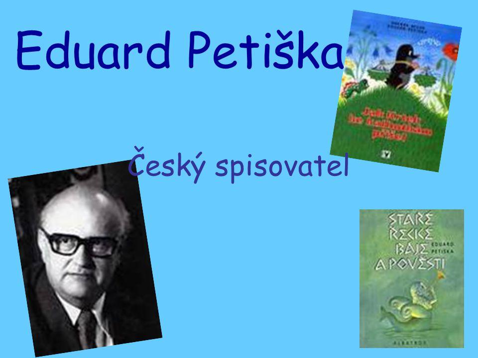 Eduard Petiška Český spisovatel
