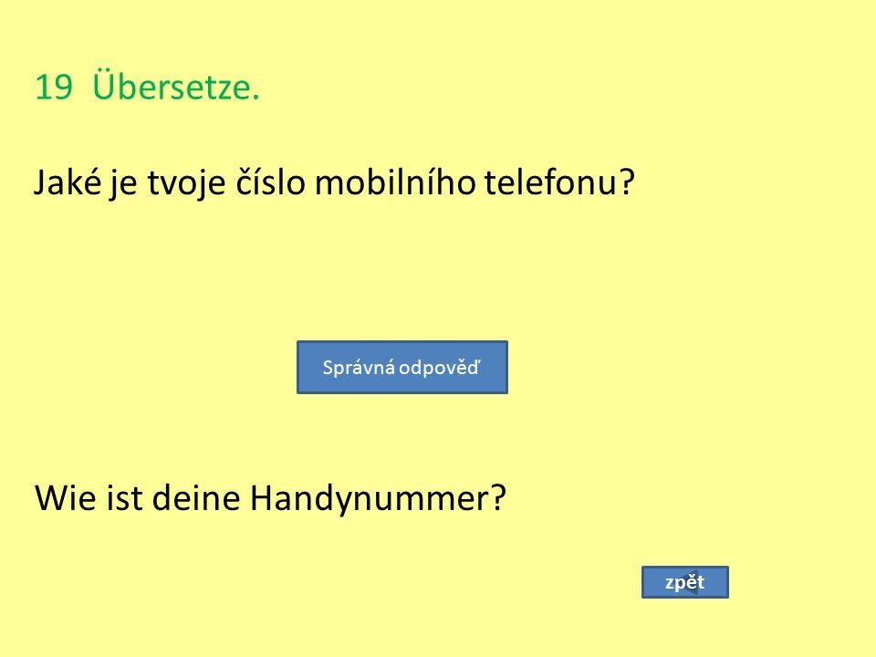 Jaké je tvoje číslo mobilního telefonu