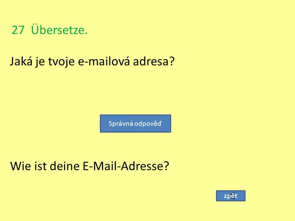 Jaká je tvoje e-mailová adresa