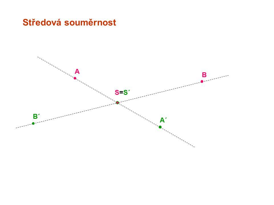 Středová souměrnost A B S=S´ B´ A´