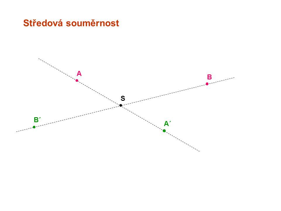Středová souměrnost A B S B´ A´