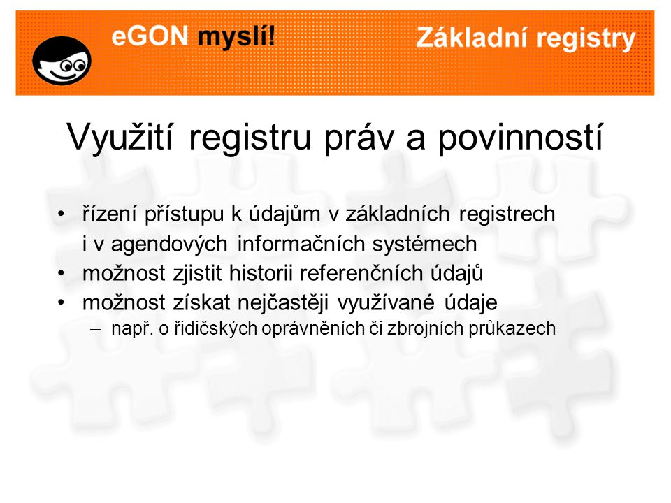 Využití registru práv a povinností