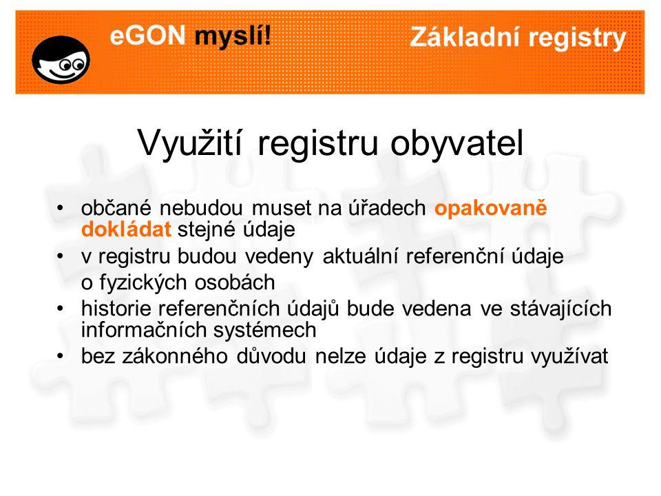 Využití registru obyvatel