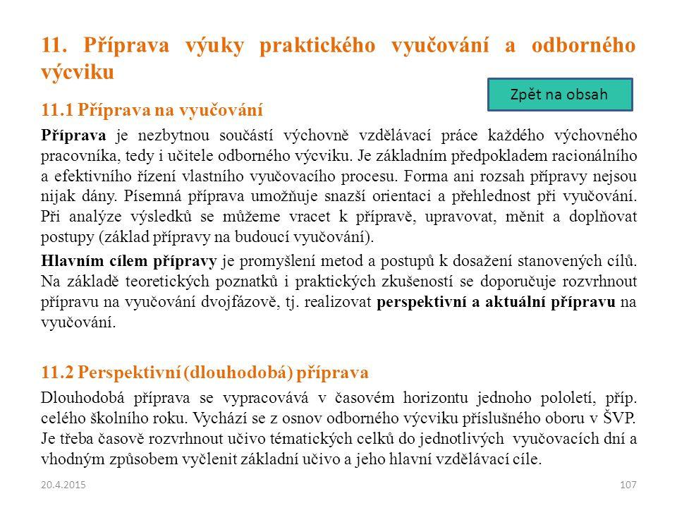 11. Příprava výuky praktického vyučování a odborného výcviku