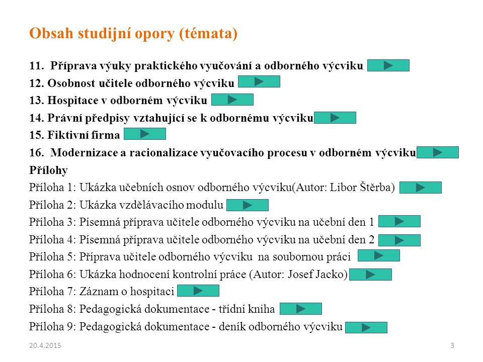 Obsah studijní opory (témata)