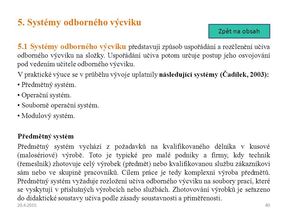 5. Systémy odborného výcviku