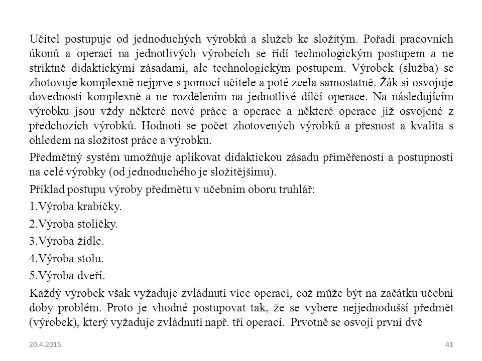 Příklad postupu výroby předmětu v učebním oboru truhlář: