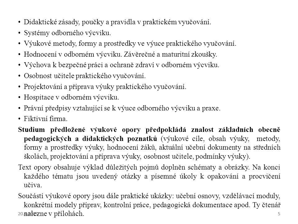 Didaktické zásady, poučky a pravidla v praktickém vyučování.