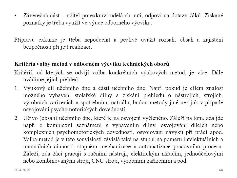 Kritéria volby metod v odborném výcviku technických oborů