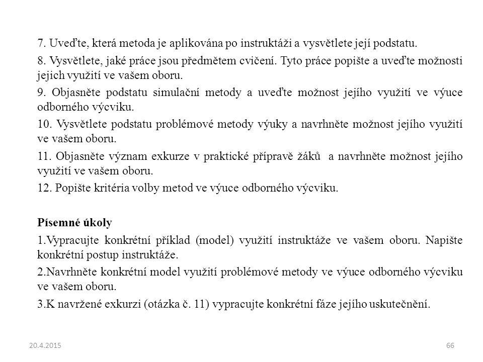 12. Popište kritéria volby metod ve výuce odborného výcviku.