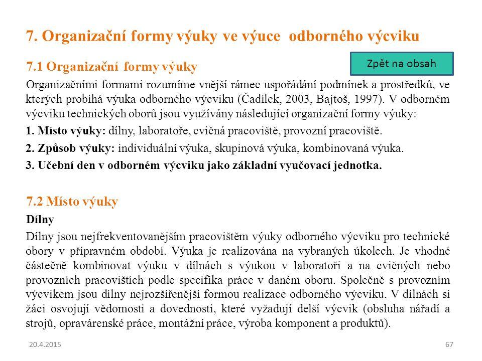 7. Organizační formy výuky ve výuce odborného výcviku
