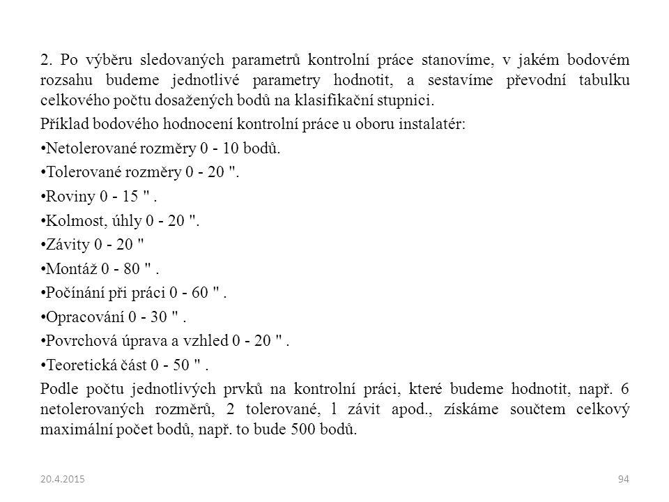 Příklad bodového hodnocení kontrolní práce u oboru instalatér: