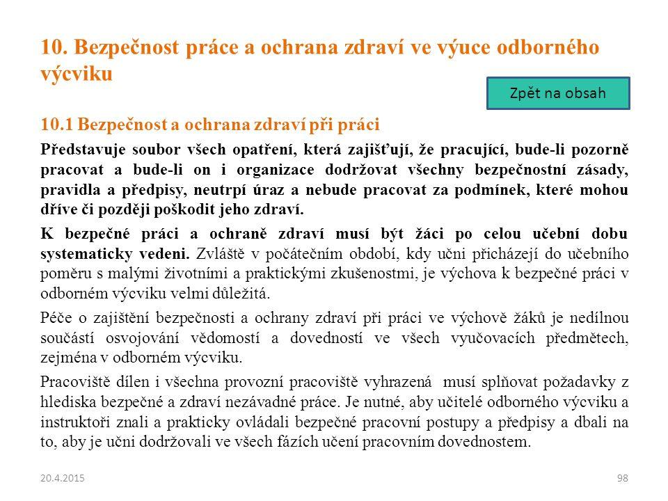 10. Bezpečnost práce a ochrana zdraví ve výuce odborného výcviku