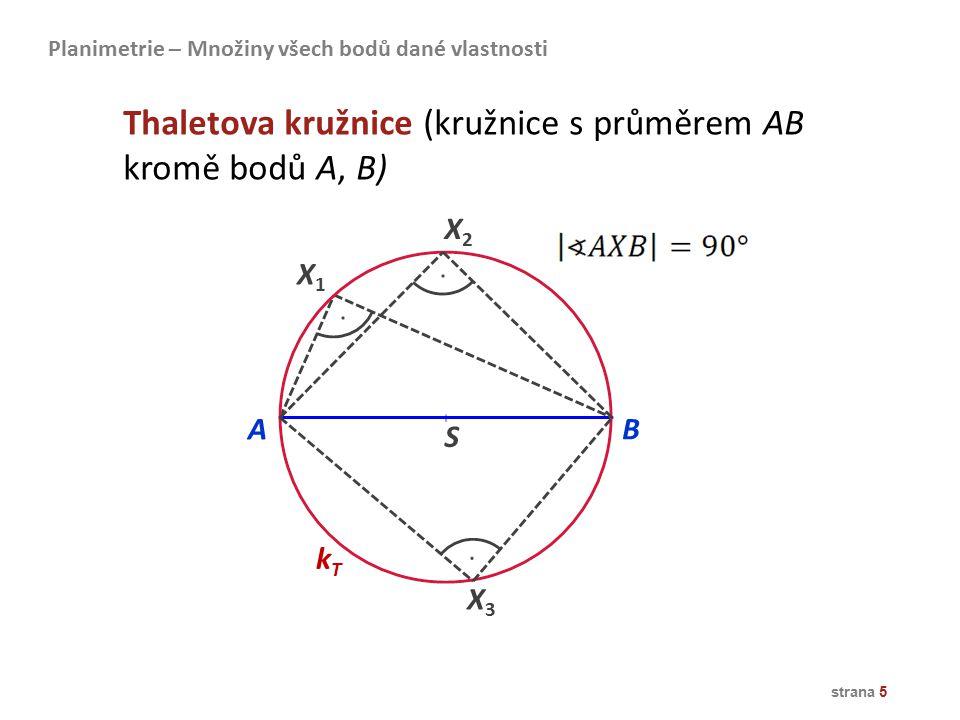Thaletova kružnice (kružnice s průměrem AB kromě bodů A, B)