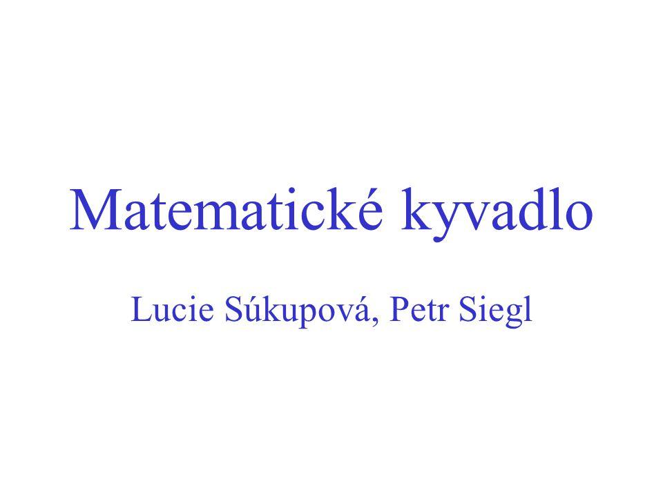 Lucie Súkupová, Petr Siegl