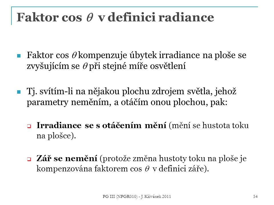 Faktor cos q v definici radiance