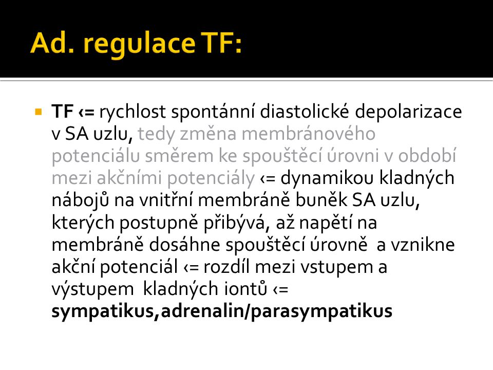 Ad. regulace TF: