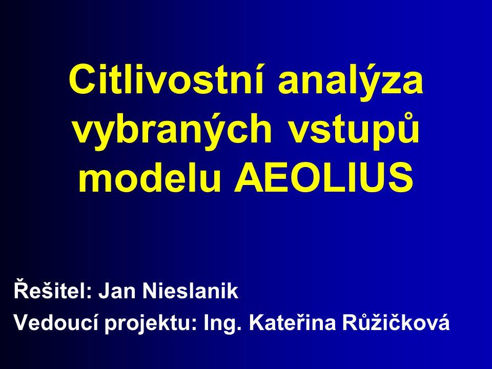 Citlivostní analýza vybraných vstupů modelu AEOLIUS