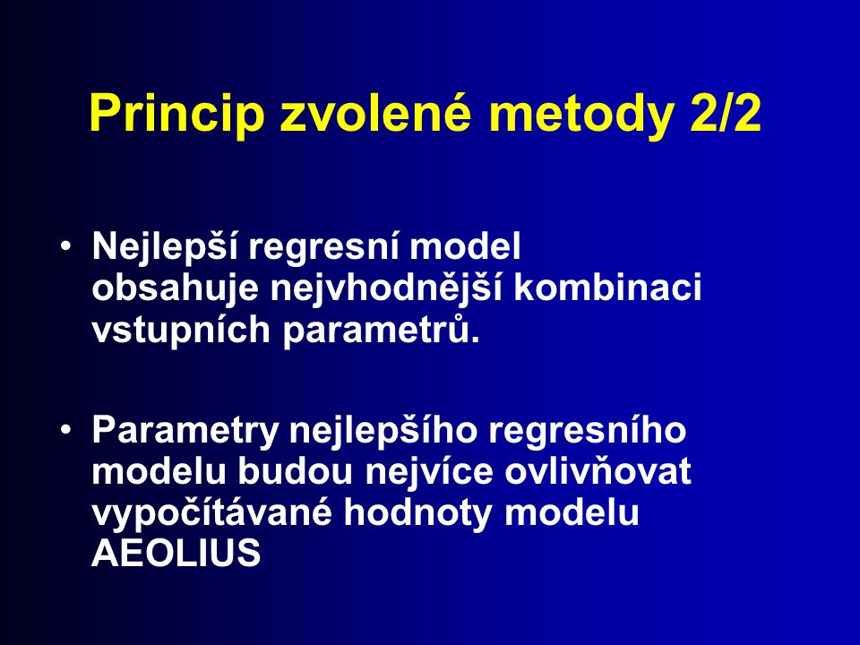 Princip zvolené metody 2/2
