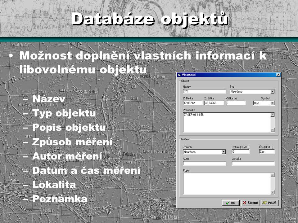 Databáze objektů Možnost doplnění vlastních informací k libovolnému objektu. Název. Typ objektu. Popis objektu.