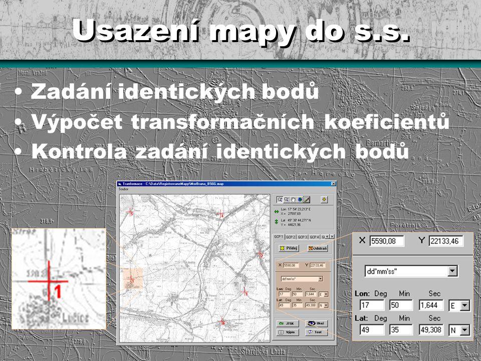 Usazení mapy do s.s. Zadání identických bodů