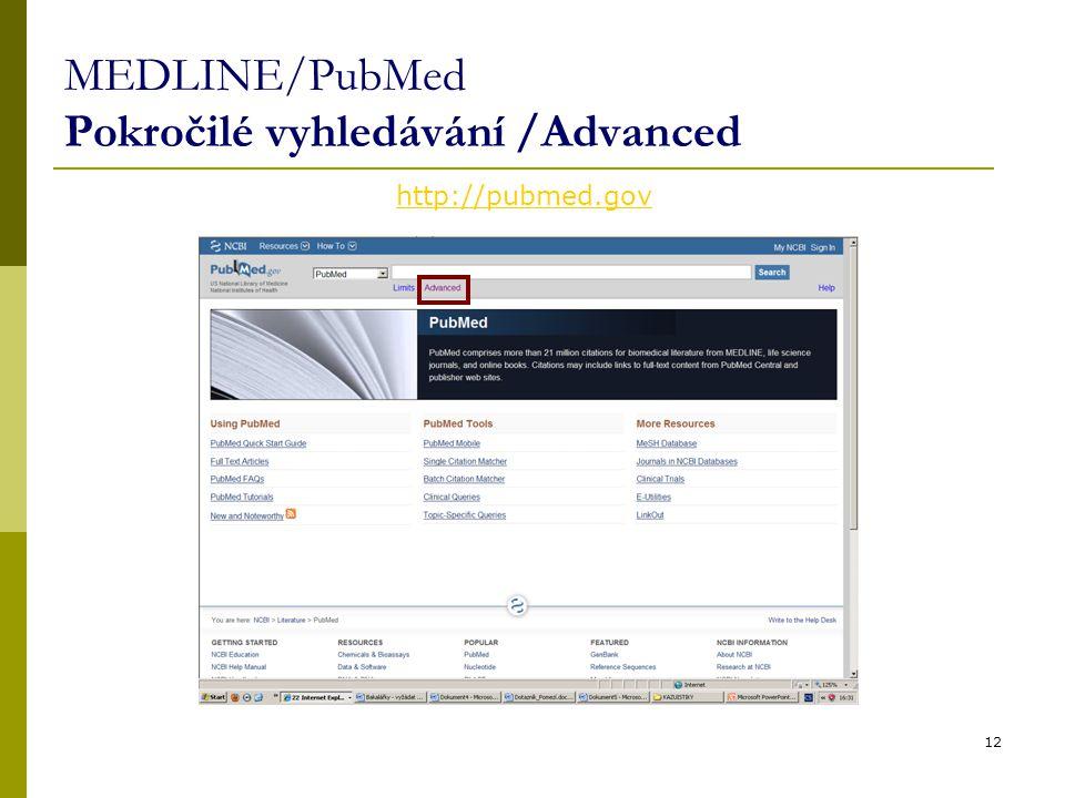 MEDLINE/PubMed Pokročilé vyhledávání /Advanced