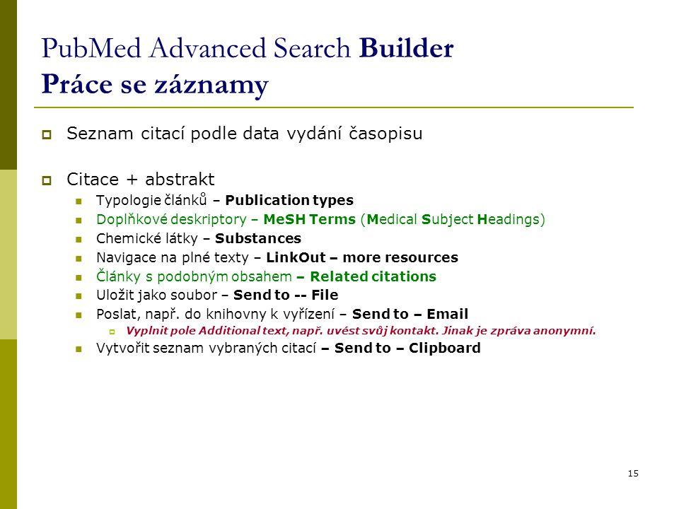 PubMed Advanced Search Builder Práce se záznamy