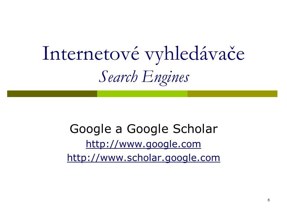 Internetové vyhledávače Search Engines