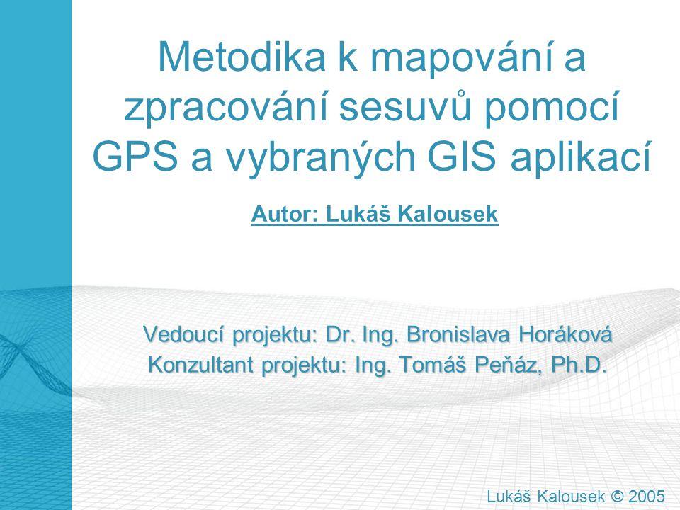 Metodika k mapování a zpracování sesuvů pomocí GPS a vybraných GIS aplikací