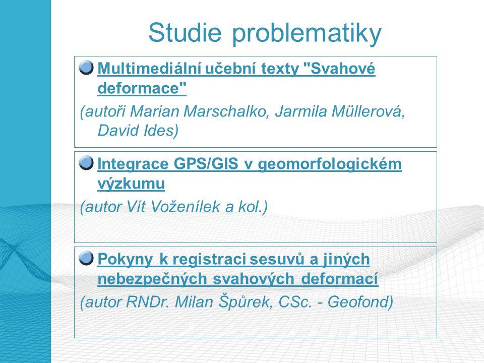 Studie problematiky Multimediální učební texty Svahové deformace