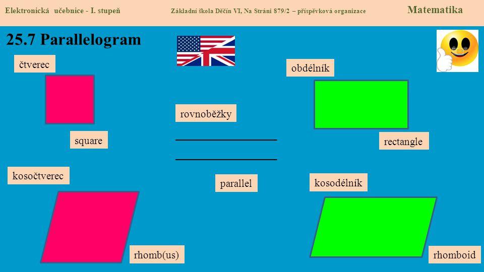 25.7 Parallelogram čtverec obdélník rovnoběžky square rectangle