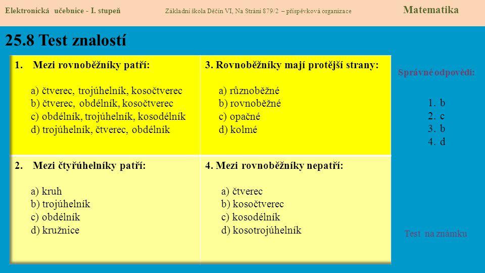 25.8 Test znalostí Mezi rovnoběžníky patří: