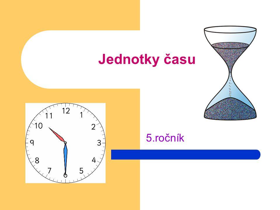 Jednotky času 5.ročník
