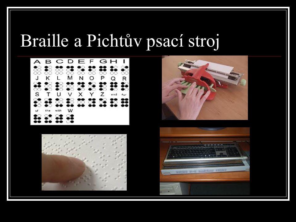 Braille a Pichtův psací stroj