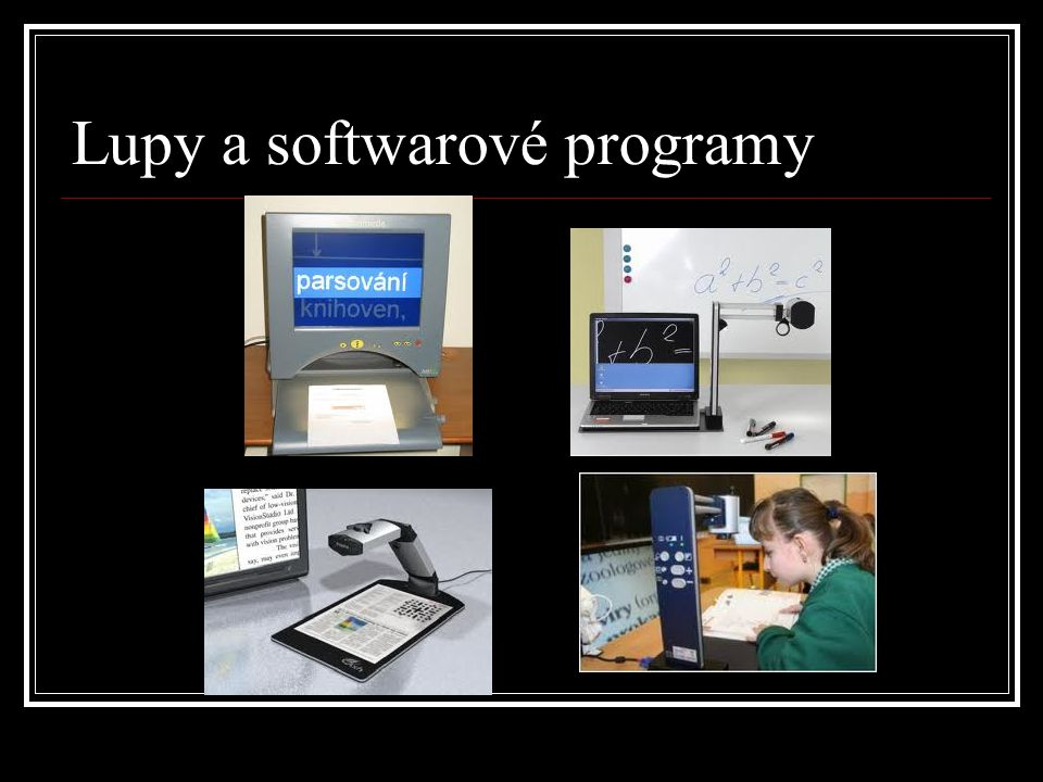 Lupy a softwarové programy
