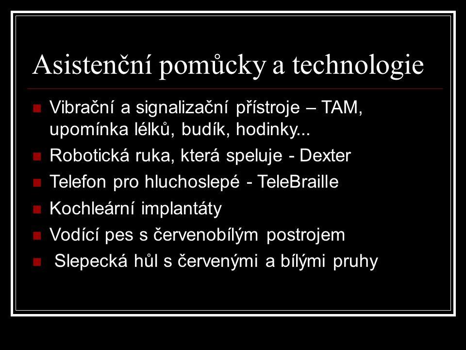 Asistenční pomůcky a technologie