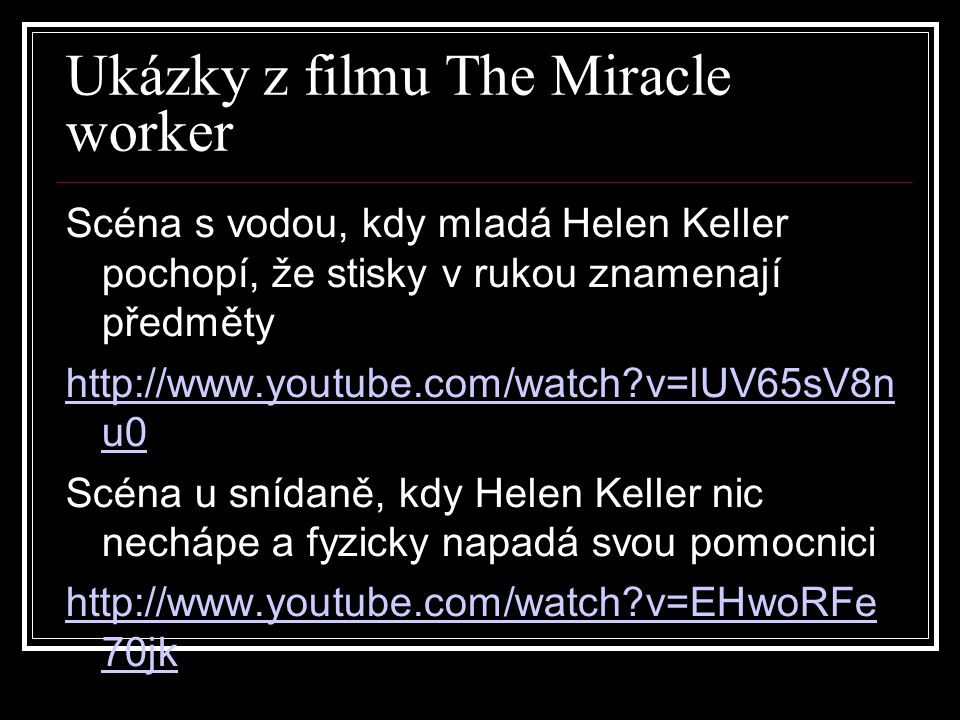 Ukázky z filmu The Miracle worker