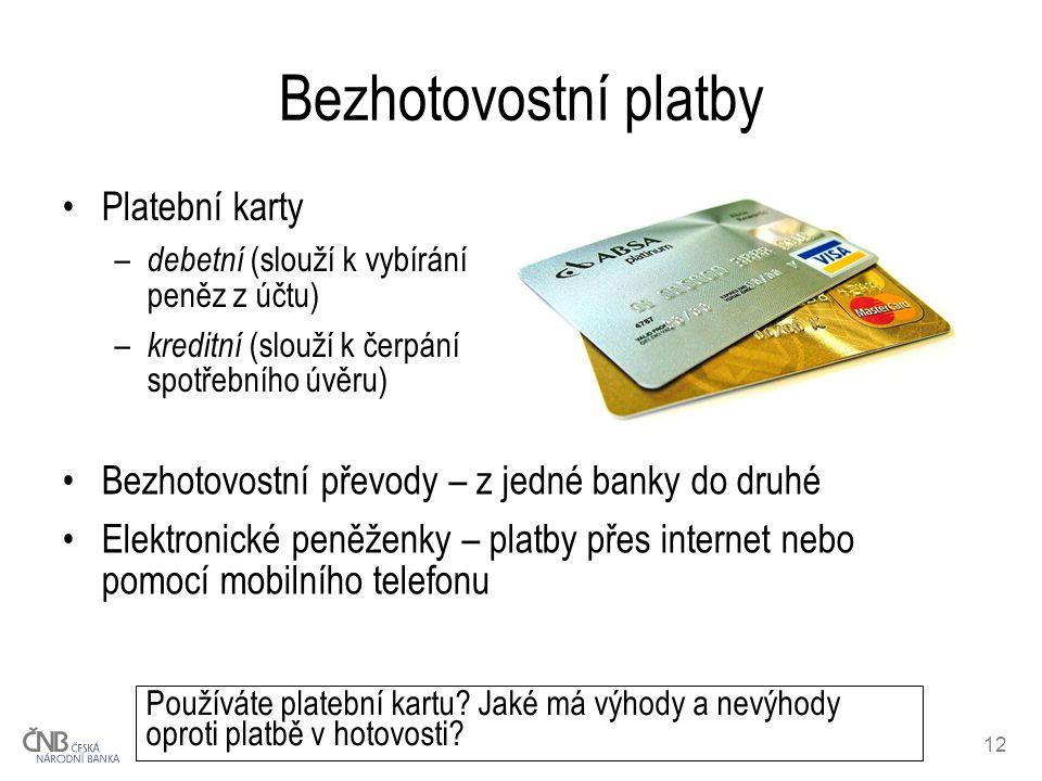 Bezhotovostní platby Platební karty