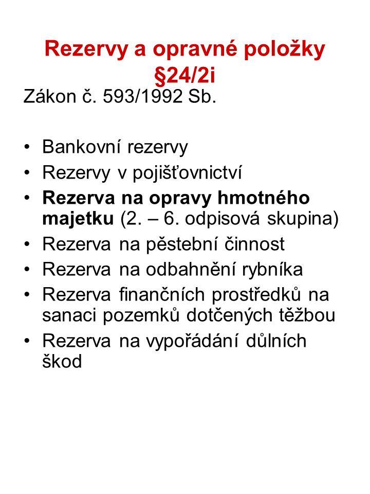 Rezervy a opravné položky §24/2i