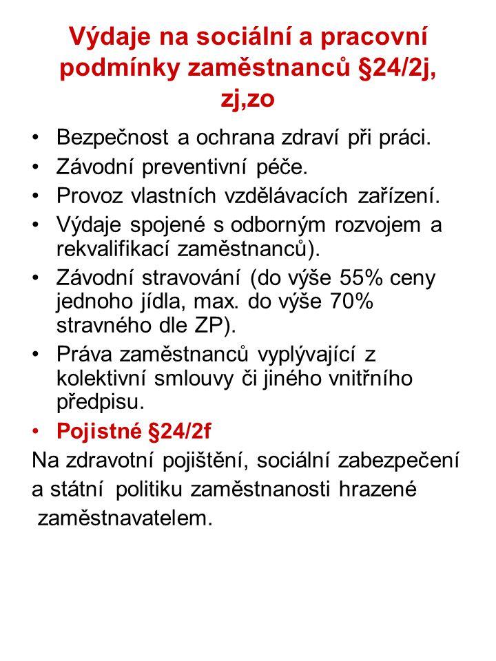 Výdaje na sociální a pracovní podmínky zaměstnanců §24/2j, zj,zo