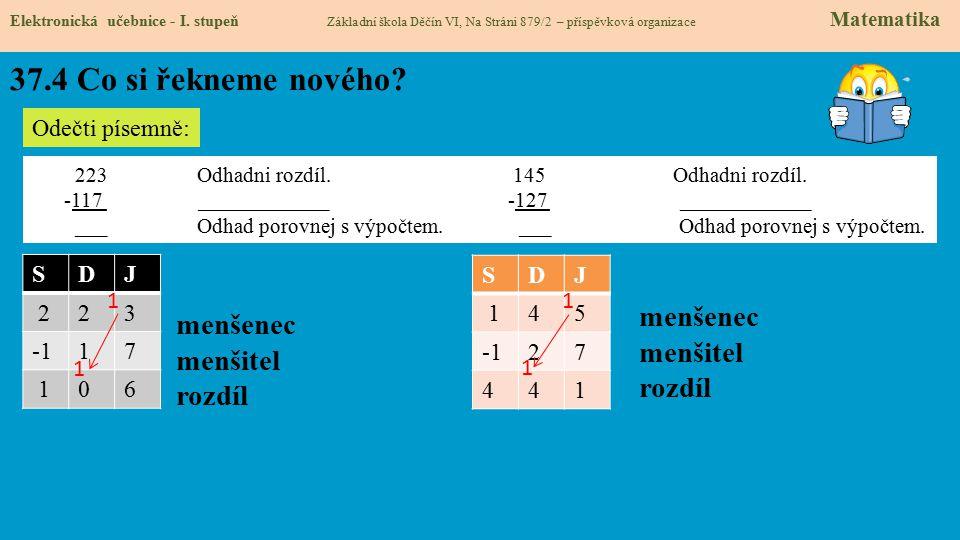 37.4 Co si řekneme nového menšenecmenšitel menšenecmenšitel rozdíl
