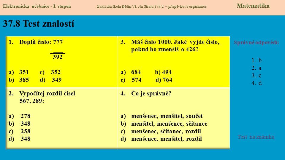 37.8 Test znalostí Doplň číslo: 777 - ___ 392 351 c) 352 385 d) 349