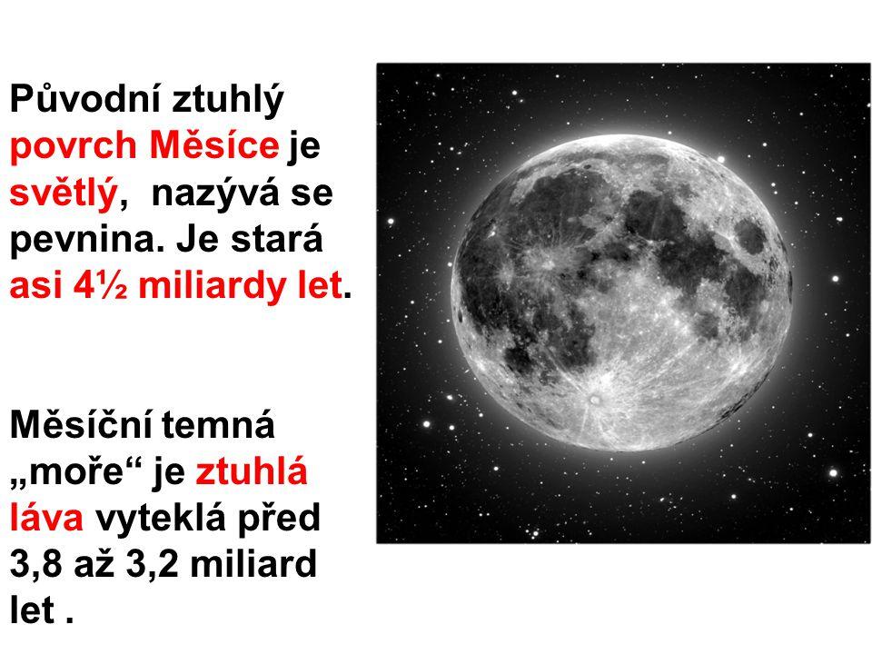 Původní ztuhlý povrch Měsíce je světlý, nazývá se pevnina