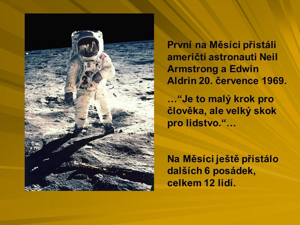 První na Měsíci přistáli američtí astronauti Neil Armstrong a Edwin Aldrin 20. července 1969.