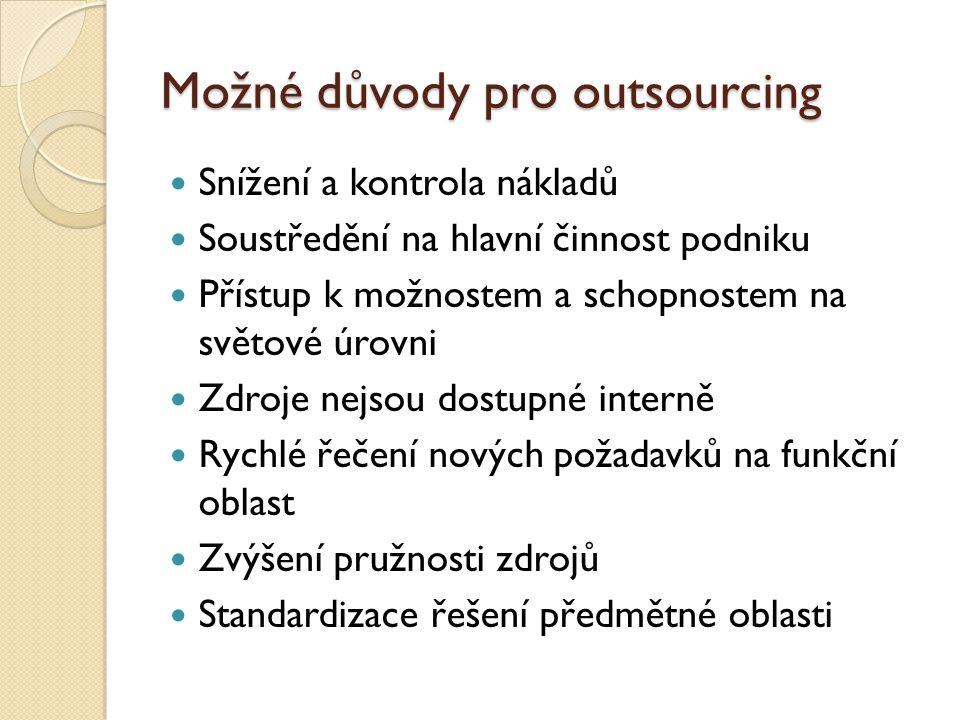 Možné důvody pro outsourcing