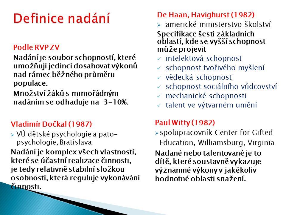 Definice nadání De Haan, Havighurst (1982)